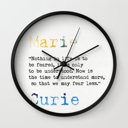 Marie Curie quote Wall Clock