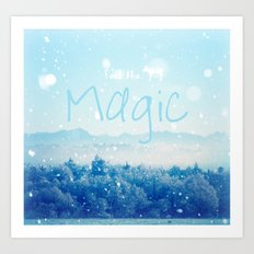 Feel the Magic Art Print