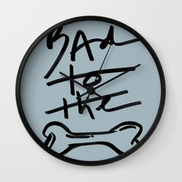 Bad to the Bone | Blue Wall Clock