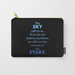 The Sky Calls to Us Carry-All Pouch