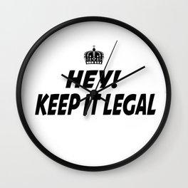 Keep It Legal Wall Clock