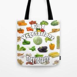 Eat A Vegetarian Tote Bag