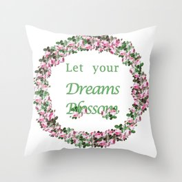 Let your dreams blossom | pink rose wreath Throw Pillow