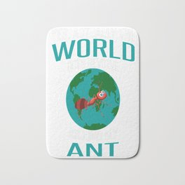 World-Does-Revolve-Around-My-Ant Bath Mat