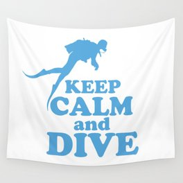Keep calm and dive Wall Tapestry