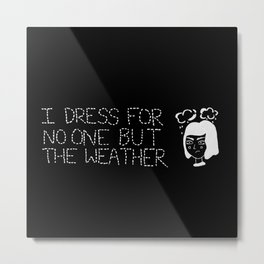 Weather Grump (Inverted) Metal Print