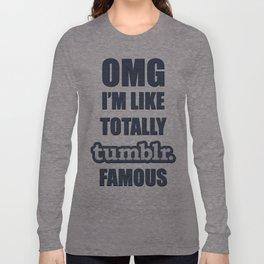 Tumblr Famous Long Sleeve T-shirt