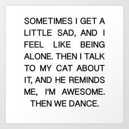 Funny Cat Shirt I Cat Mother Gift Pet Kitten Art Print