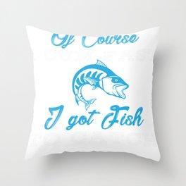 I Cum Fast I Got Fish Throw Pillow