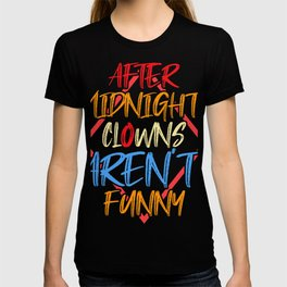 Clown Circus Gift Artists Juggler Manege Cool T-shirt