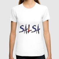 tina crespo T-shirts featuring Salsa Crespo 23 by Salsa Republic