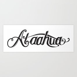 Ataahua (Beautiful) Art Print