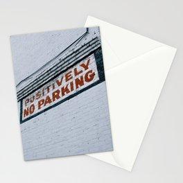 positively no parking Stationery Cards