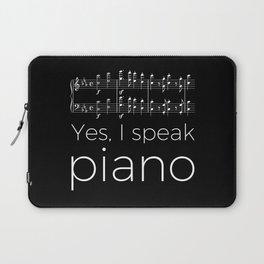 Yes, I speak piano Laptop Sleeve