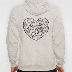 Adventure is where your heart is Hoody
