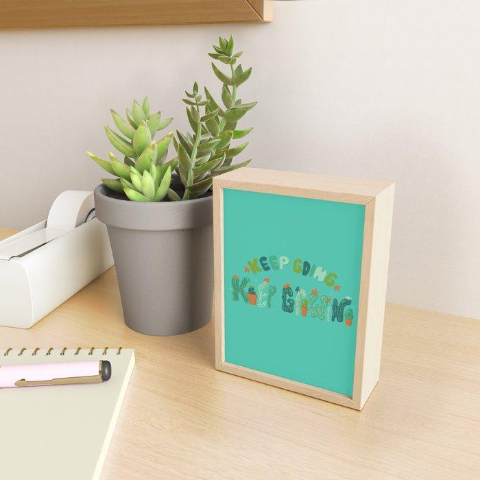 Keep Going Keep Growing Framed Mini Art Print