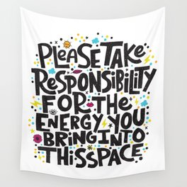 TAKE RESPONSIBILITY Wall Tapestry