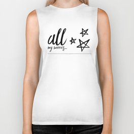 All my worries… Biker Tank