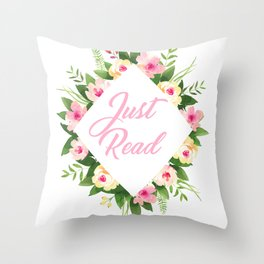 Just Read Throw Pillow