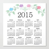 calendar 2015 Canvas Prints featuring 2015 Calendar by Sweet Colors Gallery