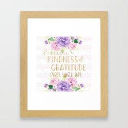 Kindness & Gratitude Framed Art Print