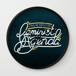 Ask Me About My Feminist Agenda Wall Clock