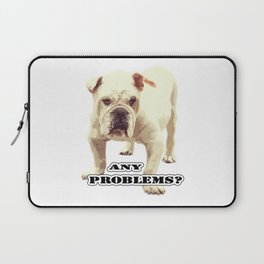 Angry bulldog. Any problems? Laptop Sleeve