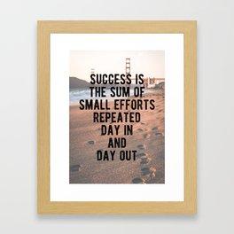 Motivational - Sum of Small Efforts Framed Art Print