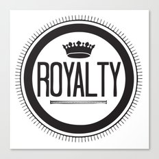 You Are #Royalty Canvas Print