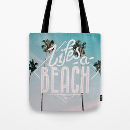 Lifes a beach #vintage Tote Bag