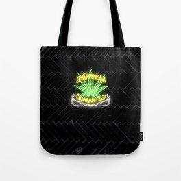 Happiness Guaranteed Tote Bag