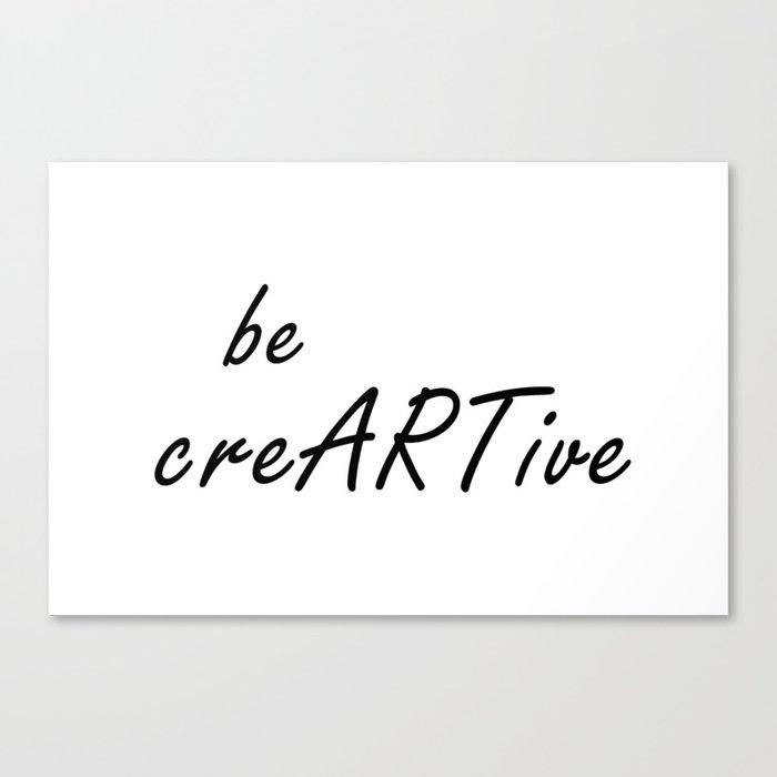 Creative Quotes | Be Creative Quote Be Creartive Creativity Quotes Digital Print