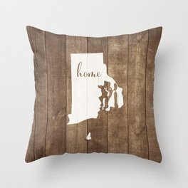 Rhode Island is Home - White on Wood Throw Pillow