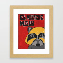 EL Mapache Malo Framed Art Print