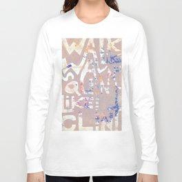 Walk like Wayne, squint like Clint Long Sleeve T-shirt