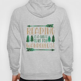 Reading is a Great Cure for Wanderlust (Green/Brown) Hoody