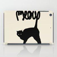 meow iPad Cases featuring Meow by Florent Bodart / Speakerine