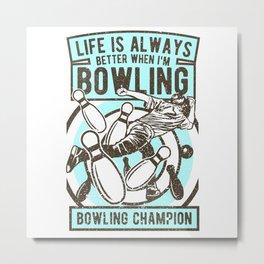 Bowling Champion Metal Print