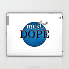 Most Dope Laptop & iPad Skin