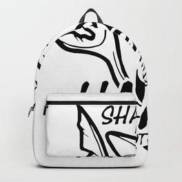 Sharks Make Me Happy Funny Backpack