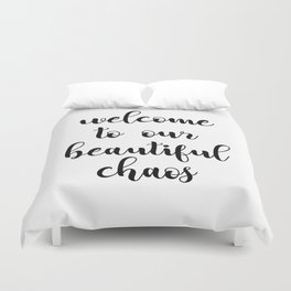 Welcome to our beautiful caos Duvet Cover