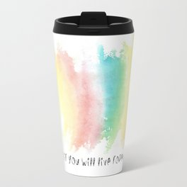 dream as if you will live forever Travel Mug