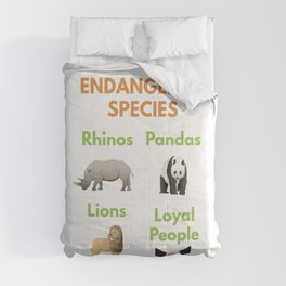 Loyal People are Endangered Species Comforters