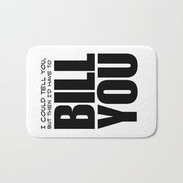 Bill You Bath Mat