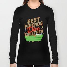 Best Friends Dumpster Dive Together Long Sleeve T-shirt
