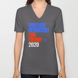 Another Democrat for Trump Election 2020 Unisex V-Neck