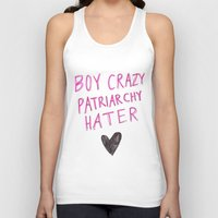 patriarchy Tank Tops featuring Boy Crazy Patriarchy Hater by Ambivalently Yours