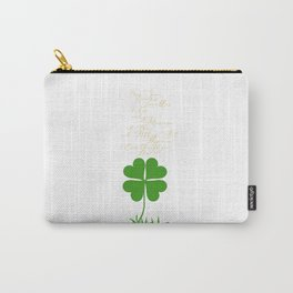May your troubles be less Carry-All Pouch