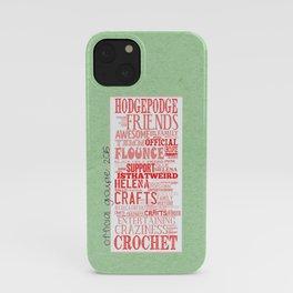 HodgePodge Crochet Groupie 2015 iPhone Case