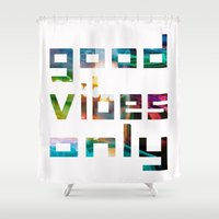 coachella Shower Curtains featuring good vibes only // Coachella by Tosha Lobsinger is my Photographer